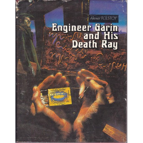 Engineer Garin and His Death Ray